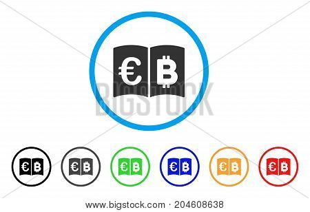 Euro And Bitcoin Catalog rounded icon. Style is a flat euro and bitcoin catalog grey symbol inside light blue circle with black, gray, green, blue, red, orange variants.