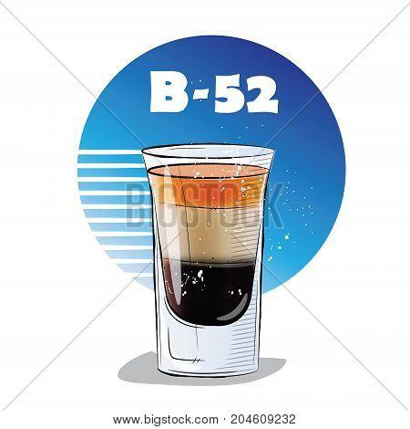 Hand drawn illustration of cocktail. B 52. Vector illustration