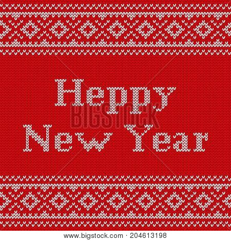 Knitting seamless pattern. Knit design. Vector. Knitted winter texture with text Happy New year. Red background.