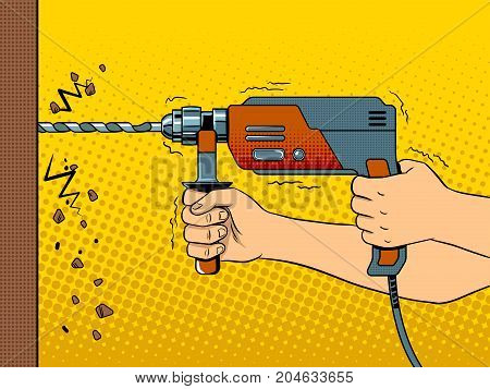 Hands drilling wall with rock drill pop art retro vector illustration. Comic book style imitation.