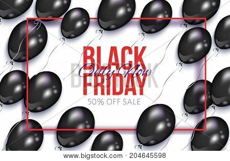 Black Friday sale banner, flyer design with balloons and frame, vector illustration on white background. Black Friday sale banner, flyer, poster template with shiny balloons and rectangular frame