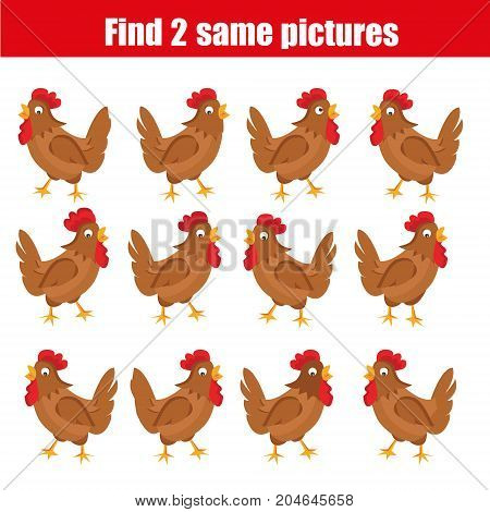 Find the same pictures children educational game. Find equal pairs of hen birds kids activity. Animals theme
