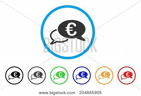 Euro Chat rounded icon. Style is a flat euro chat grey symbol inside light blue circle with black, gray, green, blue, red, orange variants. Vector designed for web and software interfaces.