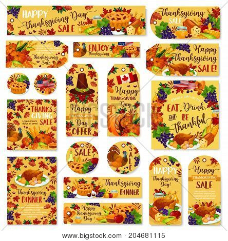 Thanksgiving day sale label and greeting poster or card. Vector set of turkey and fruit pie, pumpkin or berry fruit and vegetable harvest in Thanksgiving cornucopia, maple leaf and oak acorn