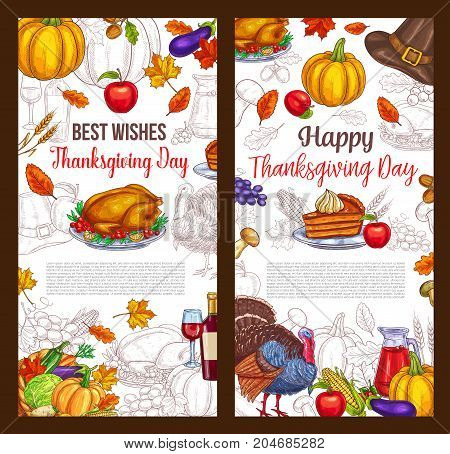 Happy Thanksgiving Day greeting poster. Vector sketch design of roasted turkey and fruit pie or bread, pumpkin or corn and mushroom harvest in cornucopia, pilgrim hat or berry in maple and oak leaf