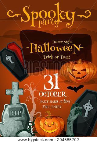 Halloween spooky night poster or death party invitation flyer template. Vector design of pumpkin lantern, coffin or skull and zombie hand for 31 October Halloween trick or treat holiday celebration