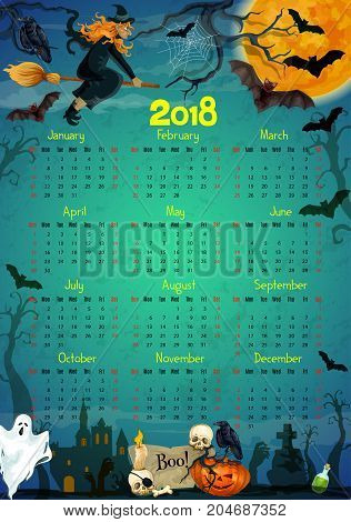 Halloween calendar 2018 template. Vector design of trick or treat horror night party with Halloween pumpkin, witch in moonlight, spooky ghost on graveyard tomb, black bat and spider web