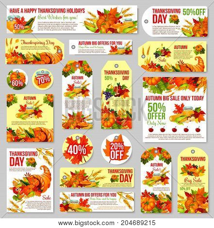 Thanksgiving Day sale tag set. Autumn harvest holiday cornucopia with pumpkin, corn vegetable, fall leaf, apple fruit, mushroom, honey jar, cranberry and wheat for discount price offer label design