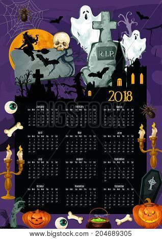 Halloween holiday calendar with traditional symbols. 2018 year calendar template with pumpkin lantern, ghost and bat, spooky skeleton skull, witch and zombie, haunted house and cemetery frame design