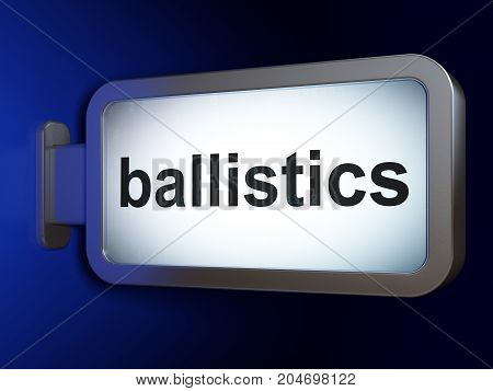 Science concept: Ballistics on advertising billboard background, 3D rendering