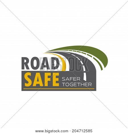Road safety icon with highway turn. Asphalt freeway with green roadside isolated symbol for travel agency emblem or transportation themes design
