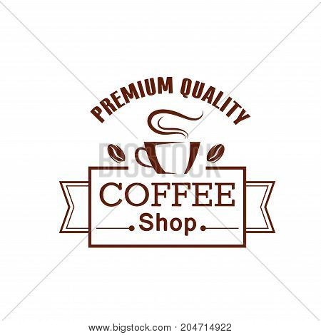 Coffee shop brown label with cup and coffee bean. Mug of hot coffee with ribbon banner for premium quality drink emblem, cafe and restaurant menu design
