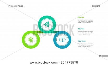 Three circles process chart slide template. Business data. List, diagram, design. Creative concept for infographic, presentation. Can be used for topics like management, finance, planning.