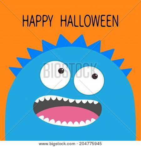 Happy Halloween card. Monster head with two eyes teeth tongue. Blue color. Funny Cute cartoon character. Baby collection. Flat design. Orange background. Vector illustration