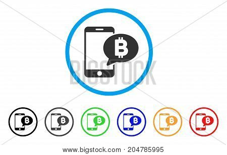 Phone Bitcoin SMS rounded icon. Style is a flat phone bitcoin SMS grey symbol inside light blue circle with black, gray, green, blue, red, orange color versions.