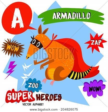 Super Big Set. Cute Vector Zoo Alphabet With Animals In Cartoon Style.letter A-armadillo In Superher