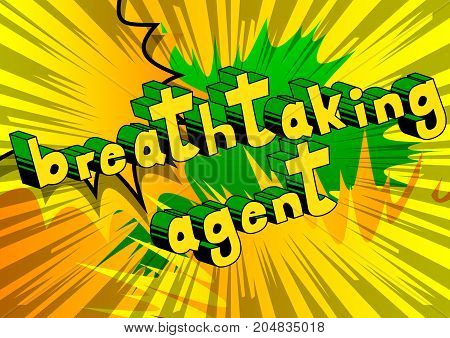 Breathtaking Agent - Comic book style word on abstract background.