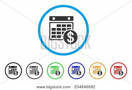 Dollar Calendar rounded icon. Style is a flat dollar calendar gray symbol inside light blue circle with black, gray, green, blue, red, orange versions. Vector designed for web and software interfaces.