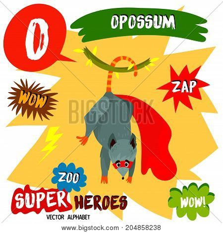 Super Big Set. Cute Vector Zoo Alphabet With Animals In Cartoon Style.letter O-opossum In Superheroe