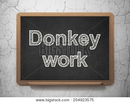 Finance concept: text Donkey Work on Black chalkboard on grunge wall background, 3D rendering