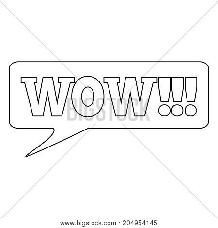 WOW Message bubble with emotional text Wow Retro speech bubble with white and black words.