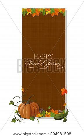 Happy Thanksgiving. Autumn background with Thanksgiving lettering. Vertical banner for Thanksgiving Day. Autumn still life. Vector illustration