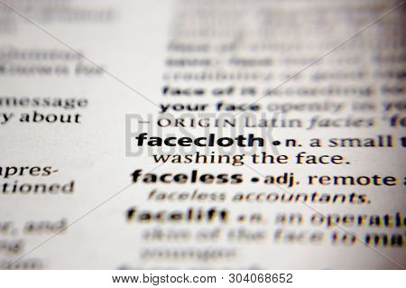 Word Or Phrase Facecloth In A Dictionary.