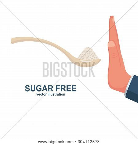 Sugar Free. Human Gesture Hand Refuses To Sweet. No Sugar. Harmful Product. Healthy Lifestyle. Vecto