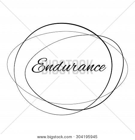 Endurance Stamp On White Background. Stamps Stickers And Label Series.