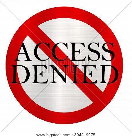 Access Denied No Enter Restricted Metallic Illustration Privateaccess Denied No Enter Restricted Met