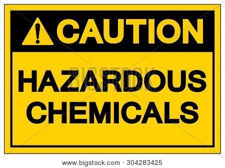 Caution Hazardous Chemicals Symbol Sign, Vector Illustration, Isolate On White Background Label. Eps