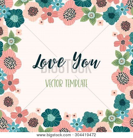 Vector Floral Design With Cute Flowers. Template For Card, Poster, Flyer, Home D Cor