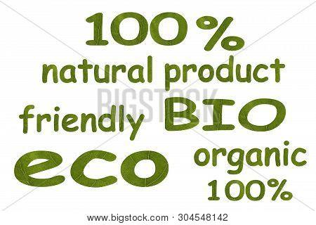Set Of Different Keywordslike On White Isolated Background: 100 Natural Product, Bio, Eco, Friendly,