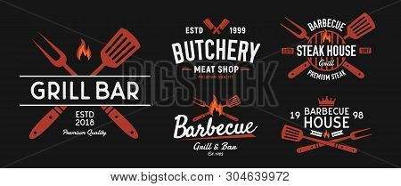 Bbq And Steakhouse Logo Set. Vintage Barbecue Emblems. Restaurant Labels, Emblems, Logo. Vector Logo