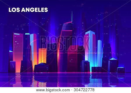 Los Angeles Skyline With Neon Illumination. Night City Architecture, Modern Megapolis With Glowing S