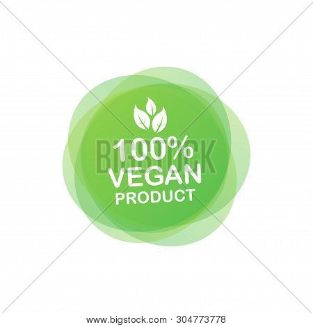 100 Percent Vegan Product. Healthy Food Labels With Lettering. Vegan Food Stickers. Organic Badge. L