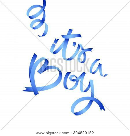 Vector Calligraphy Greeting Card, Its A Boy. Baby Shower Or Baby Birth Lettering Card. It's A Boy Ha