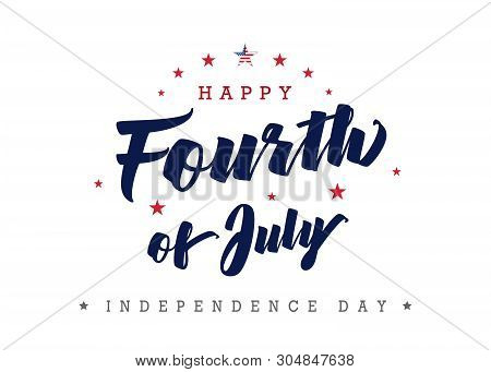 Fourth Of July, United State Independence Day Greeting. July 4th Typographic Design For Greeting Car