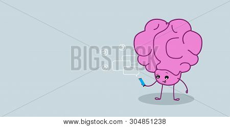Cute Human Brain Organ Using Smartphone Mobile App Chat Bubble Online Communication Social Median Ne