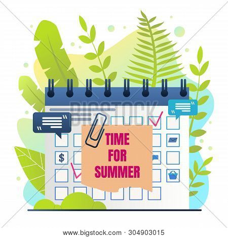 Organizer Inscription Time For Summer Cartoon. Calendar With Selected Date For Holidays. Vacation Pl