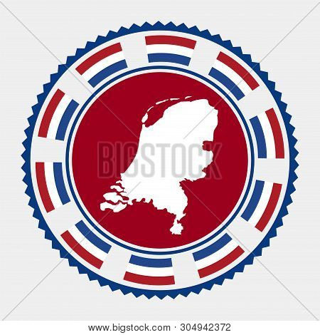 Netherlands Flat Stamp. Round Logo With Map And Flag Of Netherlands. Vector Illustration.