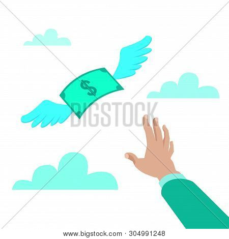 Flat Style Vector Illustration Of A Hand Reaching For Paper Money With Wings Flying Away, Loss Of Ca