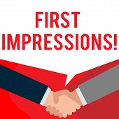 Handwriting text writing First Impressions. Concept meaning first consideration or judgment towards a demonstrating Two persons have bubbly conversation while greet each other and shake hands. poster