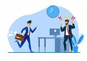 Vector Illustration Constant Late Arrival Flat. Chief Enraged Watching  Behavior Subordinate. Man Suit is Angry with Colleague for Failure to Meet Deadlines. Modern Worker Management. poster