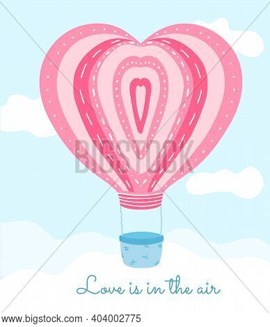 Cute Pink Air Ballon With Heart Shape In The Sky With Clouds. Postcard For Valentines Day, Invitatio
