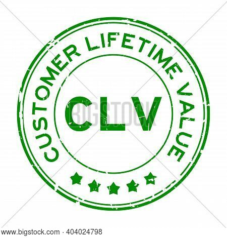 Grunge Green Clv Customer Lifetime Value Word Round Rubber Seal Stamp On White Background