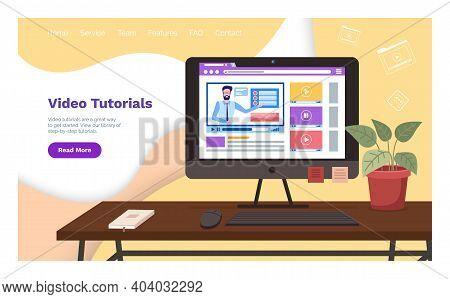 Video Tutorials, Online Courses Concept. Vector Flat Illustration For Web, Landing Page Template. E