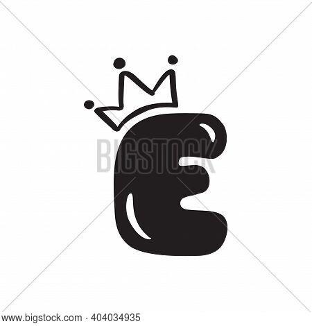 Vector Plump Vintage Cute Letter E With Crown. Princess Element Font Logo. Valentine Hand Drawn Alph