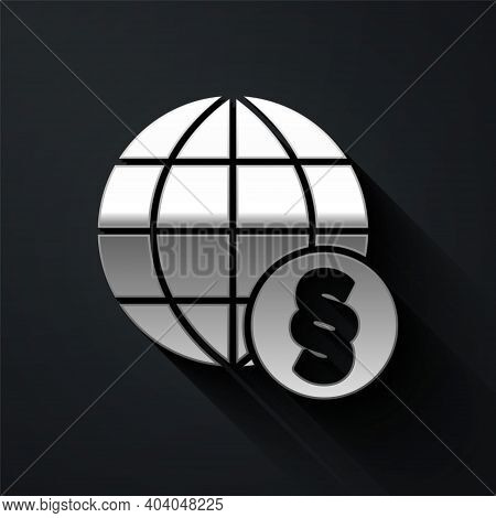 Silver International Law Icon Isolated On Black Background. Global Law Logo. Legal Justice Verdict W
