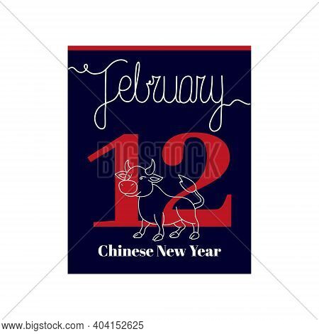 Calendar Sheet, Vector Illustration On The Theme Of Chinese New Year On February 12. Decorated With